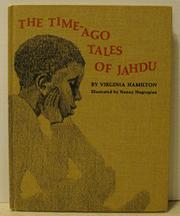 THE TIME-AGO TALES OF JAHDU by Virginia Hamilton