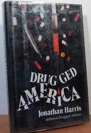 DRUGGED AMERICA by Jonathan Harris