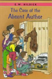 THE CASE OF THE ABSENT AUTHOR by E.W. Hildick