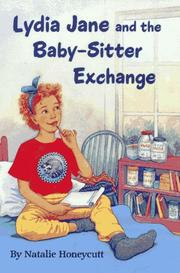 LYDIA JANE AND THE BABY-SITTER EXCHANGE by Natalie Honeycutt