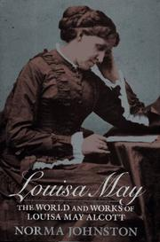 LOUISA MAY by Norma Johnston