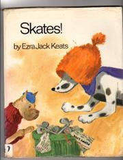 SKATES! by Ezra Jack Keats
