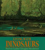 LIVING WITH DINOSAURS by Patricia Lauber