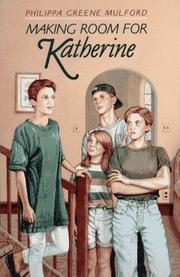 MAKING ROOM FOR KATHERINE by Philippa Greene Mulford