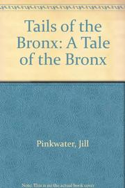 TAILS OF THE BRONX by Jill Pinkwater