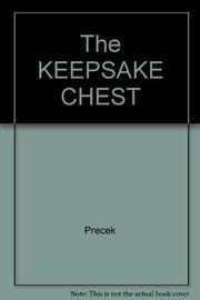 THE KEEPSAKE CHEST by Katharine Wilson Precek
