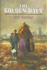 THE GOLDEN DAYS by Gail Radley