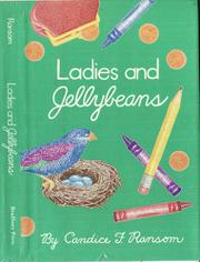 LADIES AND JELLYBEANS by Candice F. Ransom
