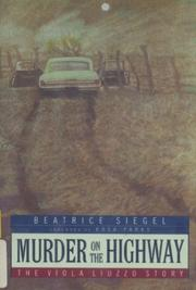 MURDER ON THE HIGHWAY by Beatrice Siegel