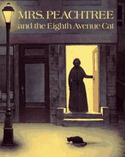 MRS. PEACHTREE AND THE EIGHTH AVENUE CAT by Erica Silverman