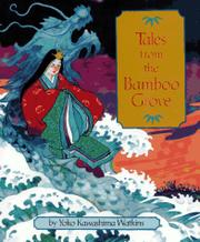 TALES FROM THE BAMBOO GROVE by Yoko Kawashima Watkins