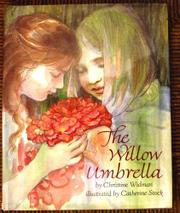 THE WILLOW UMBRELLA by Christine Widman