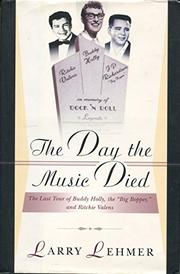THE DAY THE MUSIC DIED by Larry Lehmer