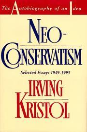 NEOCONSERVATISM by Irving Kristol