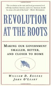REVOLUTION AT THE ROOTS by William D. Eggers