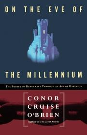 ON THE EVE OF THE MILLENNIUM by Conor Cruise O'Brien