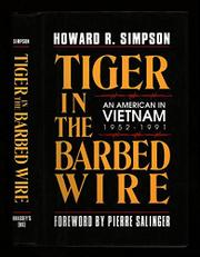 TIGER IN THE BARBED WIRE by Howard R. Simpson
