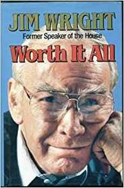 WORTH IT ALL by Jim Wright