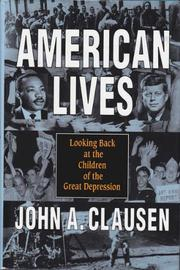 AMERICAN LIVES by John A. Clausen