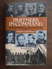 PARTNERS IN COMMAND by Joseph T. Glatthaar