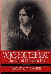 VOICE FOR THE MAD by David L. Gollaher