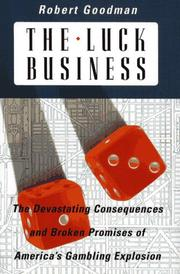 THE LUCK BUSINESS by Robert Goodman