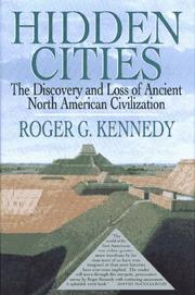 HIDDEN CITIES by Roger G. Kennedy