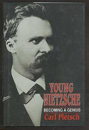 YOUNG NIETZSCHE by Carl Pletsch