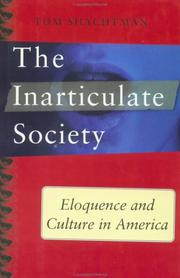 THE INARTICULATE SOCIETY by Thomas Shachtman