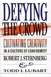 DEFYING THE CROWD by Robert J. Sternberg