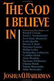 THE GOD I BELIEVE IN by Joshua O. Haberman