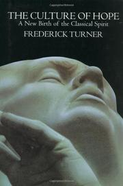 THE CULTURE OF HOPE by Frederick  Turner