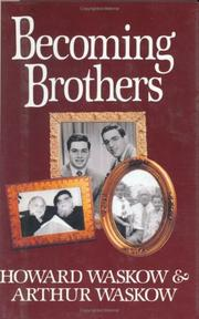 BECOMING BROTHERS by Howard Waskow