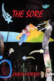 THE SORE by Chris C. Morris
