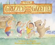 THE GRIZZLY GAZETTE by Stuart J. Murphy