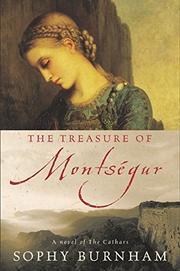 THE TREASURE OF MONTSÉGUR by Sophy Burnham