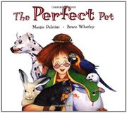 THE PERFECT PET by Margie Palatini