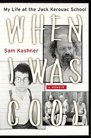 WHEN I WAS COOL by Sam Kashner