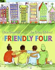 THE FRIENDLY FOUR by Eloise Greenfield