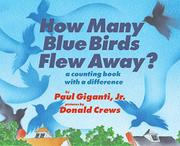 HOW MANY BLUE BIRDS FLEW AWAY? by Paul Giganti Jr.