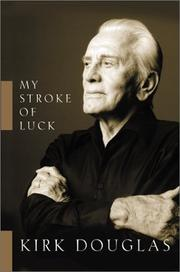 MY STROKE OF LUCK by Kirk Douglas