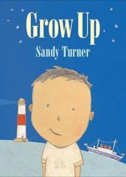 GROW UP by Sandy Turner