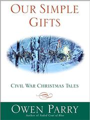 OUR SIMPLE GIFTS by Owen Parry