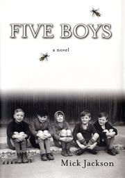 FIVE BOYS by Mick Jackson