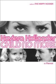 CHILD NO MORE by Xaviera Hollander
