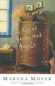 THE LAST OF THE HONKY-TONK ANGELS by Marsha Moyer