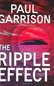 THE RIPPLE EFFECT by Paul Garrison