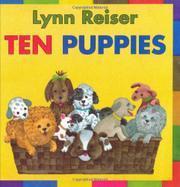 TEN PUPPIES by Lynn Reiser