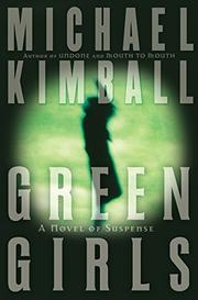 GREEN GIRLS by Michael Kimball