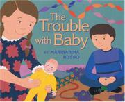 THE TROUBLE WITH BABY by Marisabina Russo